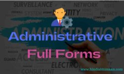 Administrative Full Forms of Acronyms