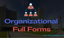 Organizational Full Forms of Acronyms