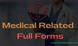Medical Related Full Forms of Acronyms