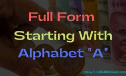 "FULL FORM STARTING WITH ALPHABET ""A"""