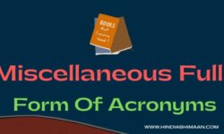 Miscellaneous  Full Forms of Acronyms