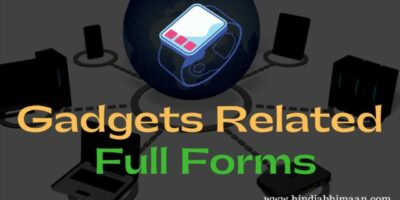 Gadgets Related Full Forms of Acronyms