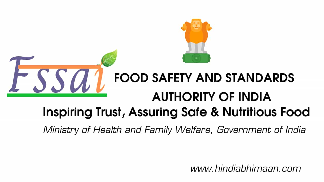 FSSAI: Food Security and Standards Authority of India